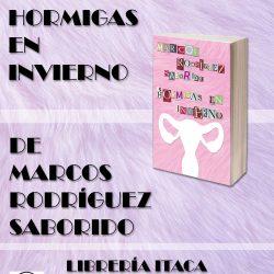 """PRESENTACIÓN DEL LIBRO """"HORMIGAS EN INVIERNO"""""""